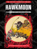 The Michael Moorcock Library: Hawkmoon Volume 1
