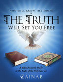 You Will Know The Truth And The Truth Will Set You Free