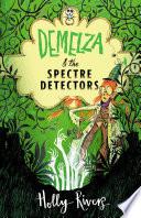 Demelza & the Spectre Detectors