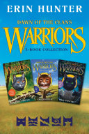 Warriors: Dawn of the Clans 3-Book Collection