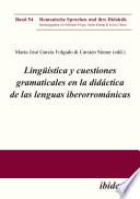 Lingüística y cuestiones gramaticales en la didáctica de las lenguas iberorrománicas