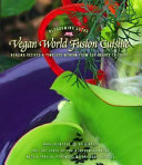 Vegan World Fusion Cuisine