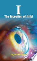 I  The Inception of Jiriki