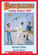 Karen's Kite (Baby-Sitters Little Sister #47)