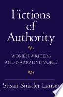 Fictions of authority : women writers and narrative voice