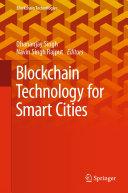 Blockchain Technology for Smart Cities