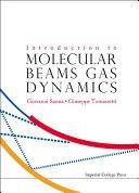 Introduction to Molecular Beams Gas Dynamics