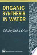 Organic Synthesis In Water Book PDF