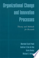 Organizational Change and Innovation Processes