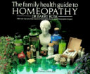 The Family Health Guide to Homeopathy Book