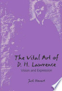 The Vital Art of D.H. Lawrence