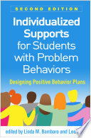 Individualized Supports for Students with Problem Behaviors  Second Edition Book