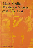 Mass Media  Politics  and Society in the Middle East
