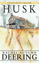 link to Husk : a novella in the TCC library catalog