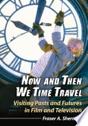 Now and Then We Time Travel Book