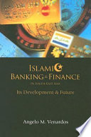 Islamic Banking Finance In South East Asia