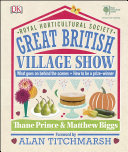 RHS Great British Village Show: What goes on behind the ...