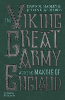 The Viking Great Army and the Making of England