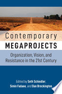 Contemporary Megaprojects