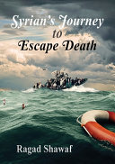 Syrian s Journey to Escape Death Book