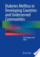 Diabetes Mellitus in Developing Countries and Underserved Communities Book