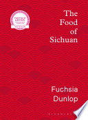 """The Food of Sichuan"" by Fuchsia Dunlop"