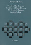 Creational Theology and the History of Physical Science