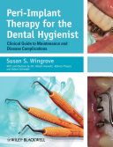Peri-Implant Therapy for the Dental Hygienist