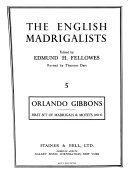 First Set of Madrigals and Motets of Five Parts  published in 1612