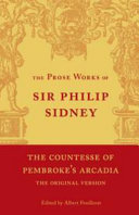 The Prose Works of Sir Philip Sidney