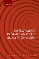Employment Regimes and the Quality of Work