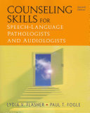 Counseling Skills For Speech Language Pathologists And Audiologists Book PDF