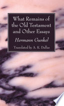 What Remains of the Old Testament and Other Essays Book PDF