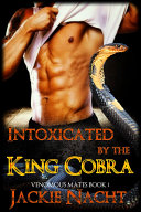 Intoxicated by the King Cobra