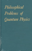 Philosophical problems of quantum physics