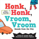 Honk, honk, vroom, vroom : sounds from the city
