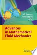 Advances in Mathematical Fluid Mechanics