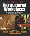 Working in Restructured Workplaces
