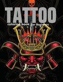 Tattoo Coloring Book for Beginners