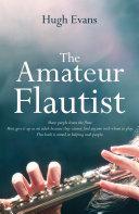 The Amateur Flautist