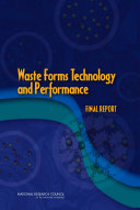 Waste Forms Technology and Performance