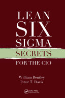 Lean Six Sigma Secrets for the CIO