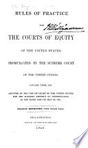 Rules Of Practice For The Courts Of Equity Of The United States