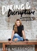 Daring   Disruptive Book