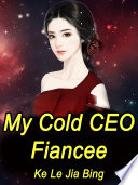 My Cold CEO Fiancee Book
