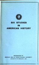 Six Studies in American History