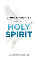 Divine Encounter with the Holy Spirit
