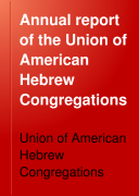 Annual Report of the Union of American Hebrew Congregations