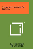 Great Adventures of the Sea Book