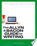 Allyn and Bacon Guide to Writing, The, Concise Edition